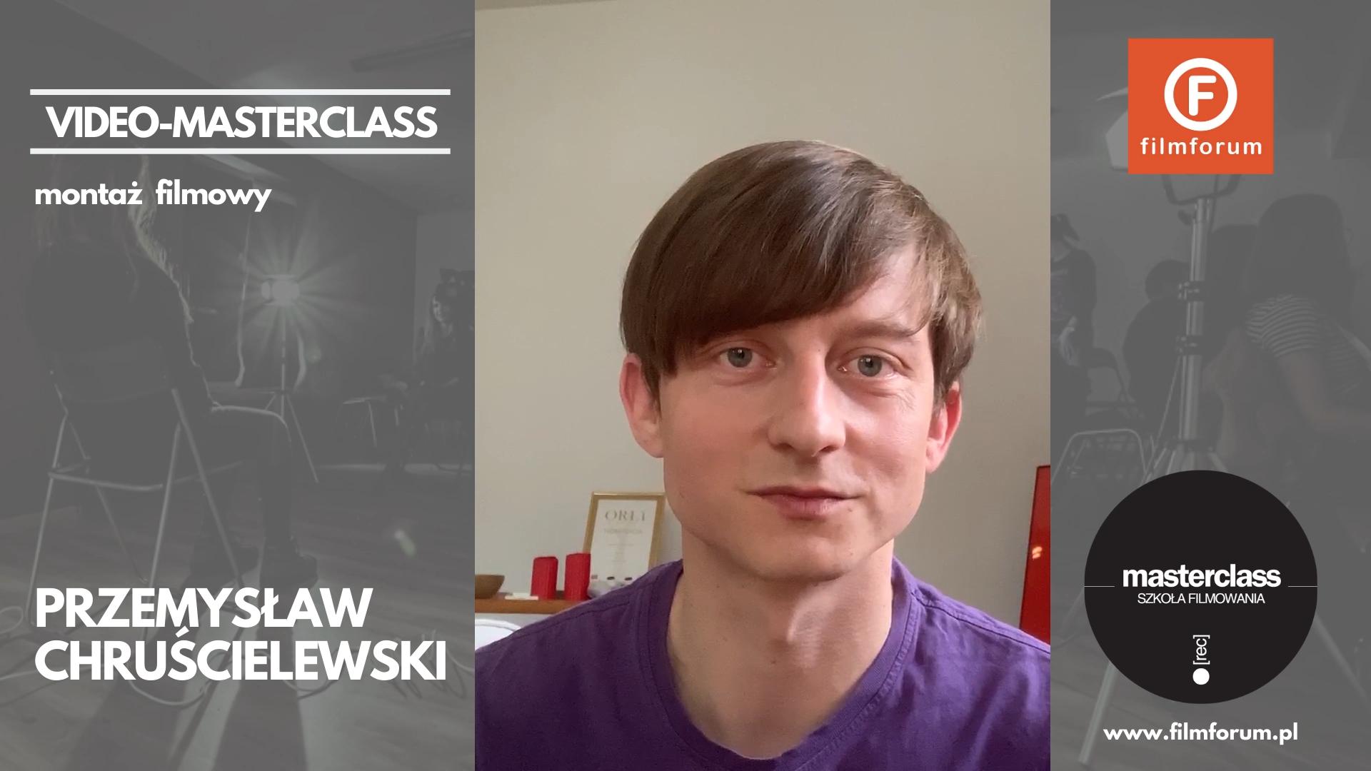 Przemysław Chruścielewski MASTERCLASS