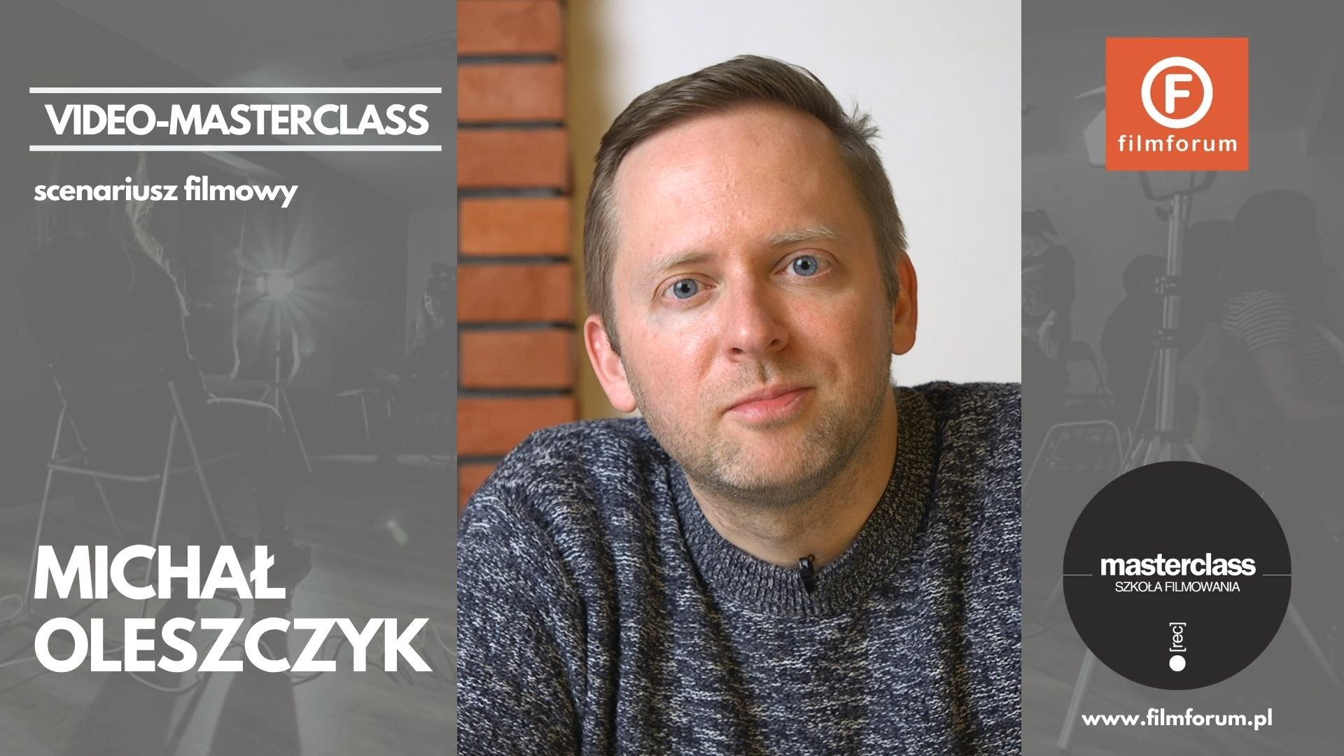 Michał Oleszczyk MASTERCLASS